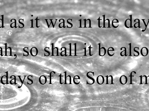 Le Seigneur passe… (Lc 17, 26-30)